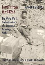 Letters from the 442nd: The World War II Correspondence of a Japanese American M