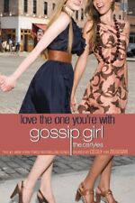 Gossip Girl, The Carlyles #4: Love the One You're With Cecily von Ziegesar