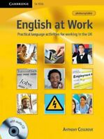English at Work with Audio CD: Practical Language Activities for Working in the