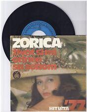 "Zorica, Zivot simi odneo sa sobom, G-/G  7"" Single 999-361"
