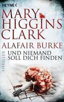 Und niemand soll dich finden von Mary Higgins Clark (10.09.2018, Taschenbuch)
