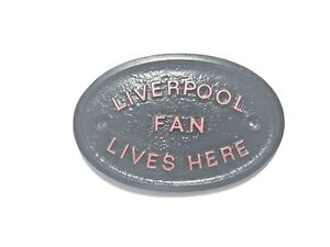 """LIMITED EDT RED """"LIVERPOOL FAN LIVES HERE"""" - HOUSE DOOR PLAQUE WALL SIGN GARDEN"""