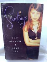 Lina Santiago Just Because I Love You (Cassette Single)