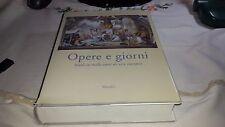 Libro Arte Opere e giorni Studi su mille anni di arte europea Marsilio ITA DEU