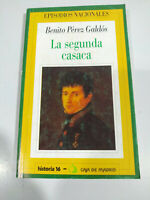 Benito Perez Galdos La Segunda Casaca Episodios Nacionales 1994 LIBRO Español 2T