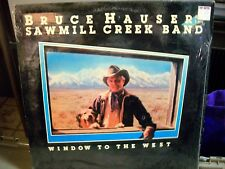 Bruce Hauser Sawmill Creek Band Window to the West 1984 LP Wyoming country