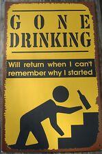 GONE DRINKING Rustic Bar Pub Beer Bottle Tavern Metal Sign Home Decor NEW