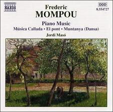Mompou: Piano Music - Musica Callada / El pont / Muntanya (Dansa) Frederic Momp