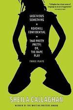 Lascivious Something/Roadkill Confidential/That Pretty Pretty; or, the Rape...