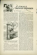 1921 Magazine Article How To Build Small Bench Grinder Workshop Plans Grinding