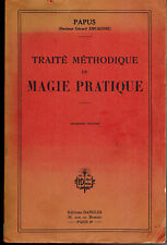 1920s PAPUS : TRAITÉ MÉTHODIQUE DE MAGIE PRATIQUE : THIRD FRENCH EDITION