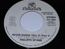 Philippe Wynne: Never Gonna Tell It Part 1 / Same 45 - Soul