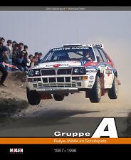 Gruppe A 1987-96 (Rallye Lancia Audi Toyota Ford Renault Nissan Mitsubishi) Buch