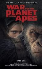 War for the Planet of the Apes: Official Movie Novelization (Paperback or Softba