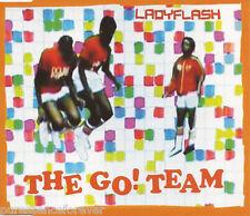 THE GO! TEAM - Ladyflash (UK 2 Track CD Single)