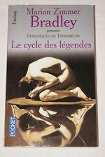 LE CYCLE DES LEGENDES CHRONIQUES DE TENEBREUSE BRADLEY