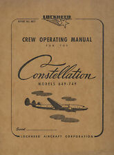 LOCKHEED CONSTELLATION MODELS 649 & 749 - CREW OPERATING MA NUAL 1948