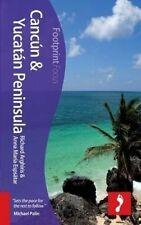 NEW Cancún & Yucatan Peninsula Focus Guide, 2nd (Footprint Focus)