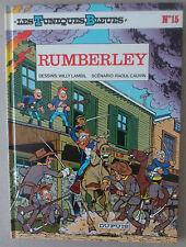 LAMBIL  ***  LES TUNIQUES BLEUES 15. RUMBERLEY  ***  ETAT NEUF!