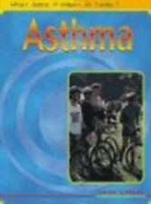 New, What Does it Mean to Have? Asthma Hardback (What does it mean to have/be..?