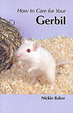 How to Care for Your Gerbil by Nicki Baker (Paperback, 1999)