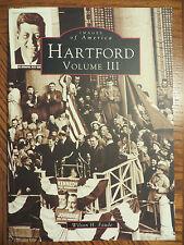 Images of America  Hartford Vol. III [CT]