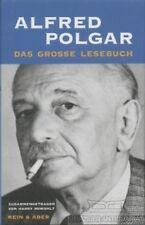 Das grosse Lesebuch: Polgar, Alfred