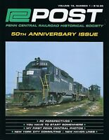 PC Post, 1st Qtr 2018: 50th ANNIVERSARY issue PENN CENTRAL Historical (LAST NEW)