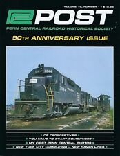 PC Post 1st Qtr 2018: 50th ANNIVERSARY Issue PENN CENTRAL Historical Society NEW
