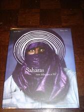 SAHARAS - Entre Atlantique et Nil - A. et B. Sèbe 2001 - Afrique - Maroc Algérie