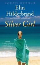 Silver Girl by Elin Hilderbrand (2012, Paperback)