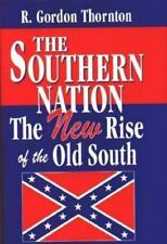 The Southern Nation: The New Rise of the Old South-ExLibrary