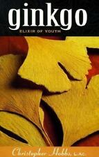 Ginkgo Elixir of Youth by Christopher Hobbs L.Ac. (1991, Paperback) D 239