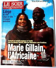 Soir Magazine 30/06/2001; Marie Gillain l'Africaine/ Poelvoorde/ Justine Henin
