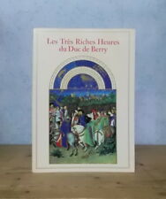 MANUSCRIT ENLUMINURES LES TRES RICHES HEURES DU DUC DE BERRY (139 PL TXT ANGLAIS