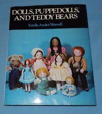 Dolls, Puppetdolls and Teddy Bears by Estelle A. Worrell (1977 HC Fashion Doll