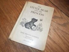 Vintage Children's The Little Bear and the Princess Jane Brown Gemmill (HB 1961)