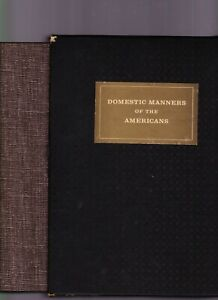 The Domestic Manners of the Americans (Imprint Soc. w/slipcase) Mrs. Trollope