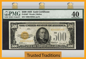 TT FR 2407 1928 $500 GOLD CERTIFICATE SCARCE NOTE PMG 40 EXTREMELY FINE