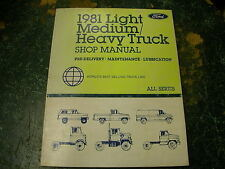 1981 Ford Light/Medium/Heavy Truck Pre-Delivery Maintenance Lube Shop Manual