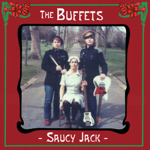 The Buffets - Saucy Jack CD * GARAGE* PRODUCED BY BILLY CHILDISH