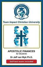NEW Apostolic Finances for Students by Jeff van Wyk Ph.D.
