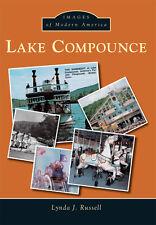 Lake Compounce [Images of Modern America] [CT] [Arcadia Publishing]