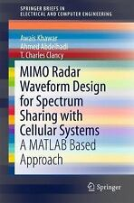 SpringerBriefs in Electrical and Computer Engineering: MIMO Radar Waveform...