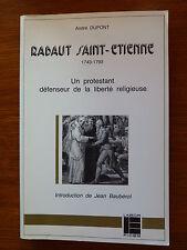 André Dupont RABAUT SAINT ETIENNE 1743-1793 un protestant défenseur de liberté