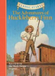 The Adventures of Huckleberry Finn (Classic Starts) - Hardcover - GOOD