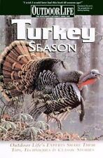 Turkey Season: Successful Tactics From the Field Outdoor Life