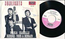 "LES SUNLIGHTS 45 TOURS 7"" BELGIUM MARIA ISABELLE"