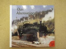 Das Altensteigerle Nagold- Altensteig Schmalspurbahn erweiterte 7. Auflage