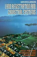 Land Registration and Cadastral Systems: Tools for Land Information and Manageme